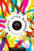 Pretty Little Mistakes A Do-over Novel