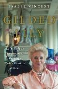 The Gilded Lily: A Biography of Lily Safra