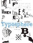 Typosphere New Fonts to Make You Think
