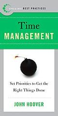 Best Practices Time Management Set Priorities to Get the Right Things Done