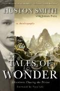 Tales of Wonder: Adventures Chasing the Divine, an Autobiography