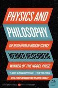 Physics and Philosophy The Revolution in Modern Science