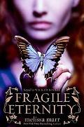 Fragile Eternity (Wicked Lovely Series)
