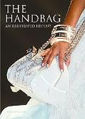 Handbag An Illustrated History