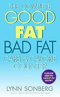 Complete Good Fat/ Bad Fat, Carb & Calorie Counter