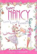 Fancy Nancy Loves! Loves!! Loves!!!