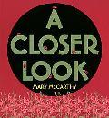 Closer Look