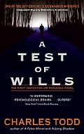 Test of Wills The First Inspector Ian Rutledge Novel