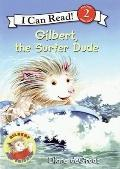 Gilbert, the Surfer Dude (I Can Read Book 2)