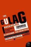 Gulag Archipelago 1918-1956 An Experiment in Literary Investigation