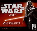 Star Wars Vault A Scrapbook of 30 Years of Rare Removable Memorabilia