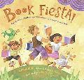Book Fiesta!: Celebrate Children's Day/Book Day: Celebremos El dia de los ninos/El dia de lo...