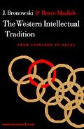 Western Intellectual Tradition, from Leonardo to Hegel