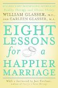 Eight Lessons for a Happy Marriage