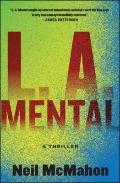 L. A. Mental : A Thriller