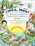 Muu, Moo!: Rimas de animales/Animal Nursery Rhymes (Spanish Edition)