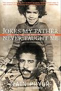 Jokes My Father Never Taught Me Life, Love, and Loss With Richard Pryor