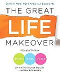 Great Life Makeover: A Mid-Life Couples' Guide to Sex, Weight, and Mood for the Best Years o...
