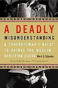 Deadly Misunderstanding