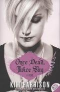 Once Dead, Twice Shy: A Novel