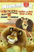 Madagascar: Escape 2 Africa: Father and Son Save the Day