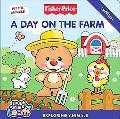 Fisher-Price: A Day on the Farm: Exploring Animals