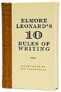 Elmore Leonard's 10 Rules of Writing
