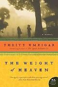 The Weight of Heaven: A Novel (P.S.)