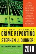 Best American Crime Reporting 2010