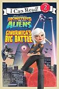 Monsters vs. Aliens: Ginormica's Big Battle (I Can Read Book 2 Series)