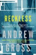 Reckless: A Novel