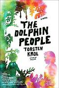 The Dolphin People: A Novel (P.S.)