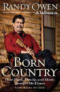 Born Country: How Faith, Family, and Music Brought Me Home