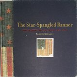 The Star-Spangled Banner: The Making Of An American Icon