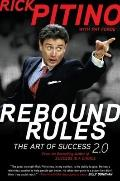 Rebound Rules: The Art of Success 2.0
