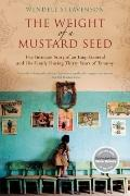 The Weight of a Mustard Seed: The Intimate Story of an Iraqi General and His Family During T...