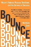 Bounce : Mozart, Federer, Picasso, Beckham, and the Science of Success
