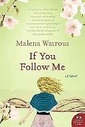 If You Follow Me: A Novel (P.S.)