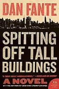 Spitting Off Tall Buildings: A Novel (P.S.)