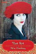Not Art: A Novel