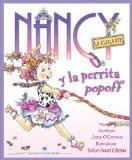 Fancy Nancy and the Posh Puppy (Spanish edition): Nancy la Elegante y la perrita popoff (Nan...