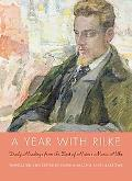 A Year with Rilke: Daily Readings from the Best of Rainer Maria Rilke