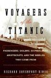 Titanic Lives : Atlantic Voyagers and the Worlds They Came From