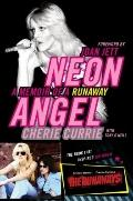 Neon Angel: A Memoir of The Runaways