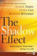 The Shadow Effect LP: Harnessing the Power of Our Dark Side