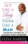 Act Like a Lady, Think Like a Man LP: What Men Really Think About Love, Relationships, Intim...