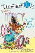 Fancy Nancy : Hair Dos and Hair Don'ts