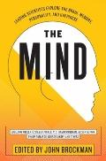 Mind : The World's Leading Scientists Explain the Brain, Memory, Consciousness, Identity, an...