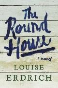 Round House : A Novel