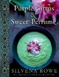Purple Citrus and Sweet Perfume : Cuisine of the Eastern Mediterranean